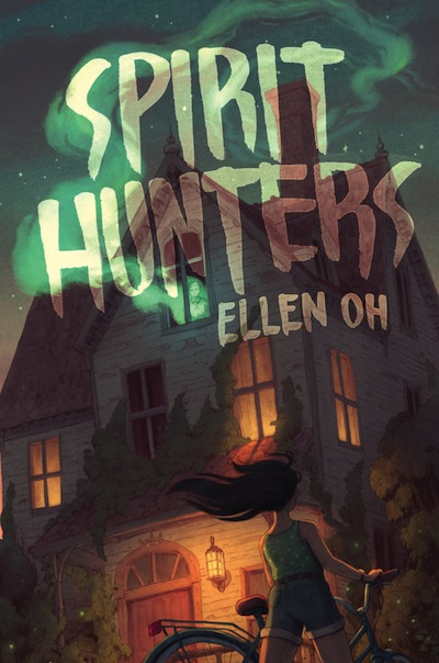 The Spirit Hunters by Ellen Oh, cover