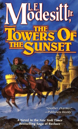 The Towers of the Sunset by L.E. Modesitt, Jr.