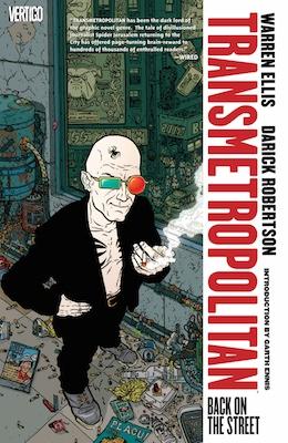 Transmetropolitan Volume 1 Back on the Streets