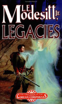 L.E. Modesitt Jr. Legacies Corean Chronicles