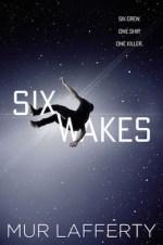 Six Wakes Mur Lafferty