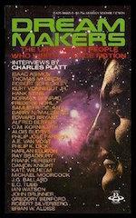 Dream Makers Charles Platt interviews