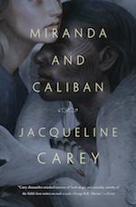 Miranda and Caliban language barrier Jacqueline Carey
