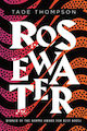 Rosewater Tade Thompson