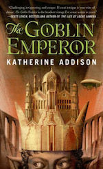 The Goblin Emperor by Katherine Addison
