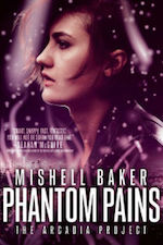 Phantom Pain by Mishell Baker
