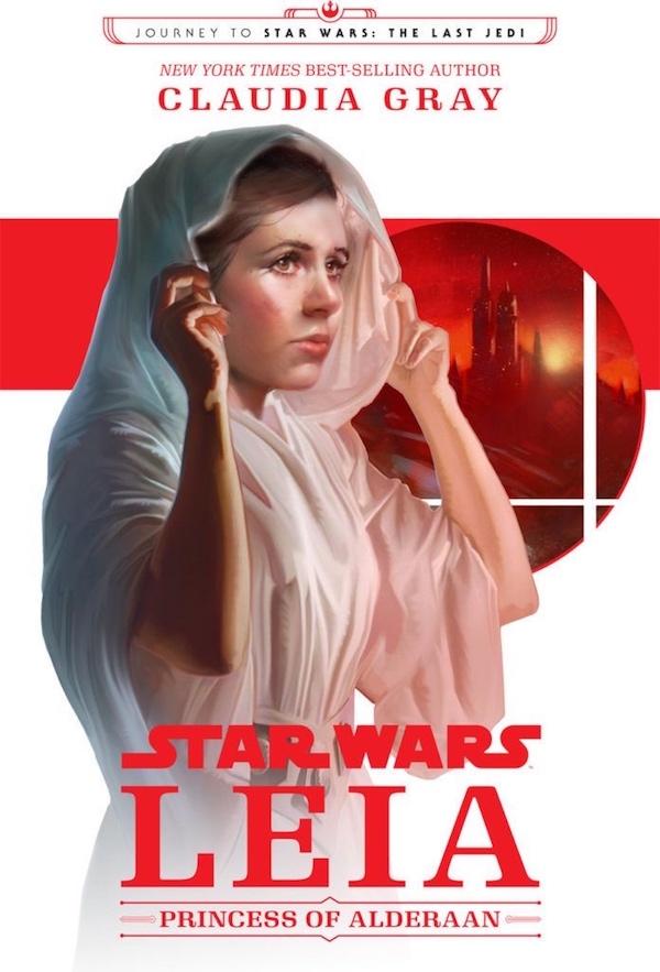 Leia: Princess of Alderaan Claudia Gray YA book