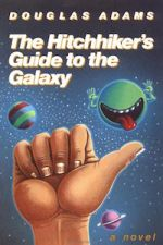 The Hitchhiker's Guide to the Galaxy, Douglas Adams