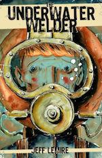 The Underwater Welder Jeff Lemire adaptation Ryan Gosling