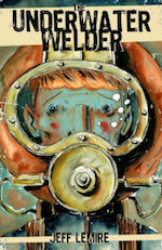 The Underwater Welder Jeff Lemire adaptation Ryan Gosling