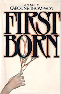 First Born by Caroline Thompson