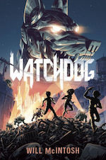 Watchdog adaptation Will McIntosh