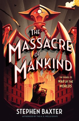 The Massacre of Mankind US cover Stephen Baxter book review H.G. Wells The War of the Worlds