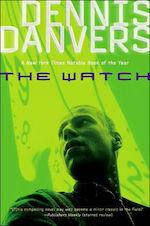 The Watch Dennis Danvers five books about anarchism time travel