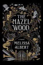 The Hazel Wood Melissa Albert books we're looking forward to in 2018
