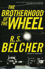 The Brotherhood of the Wheel R.S. Belcher adaptation