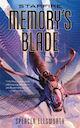Starfire: Memory's Blade Spencer Ellsworth threequels