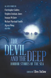 The Devil and the Deep Ellen Datlow