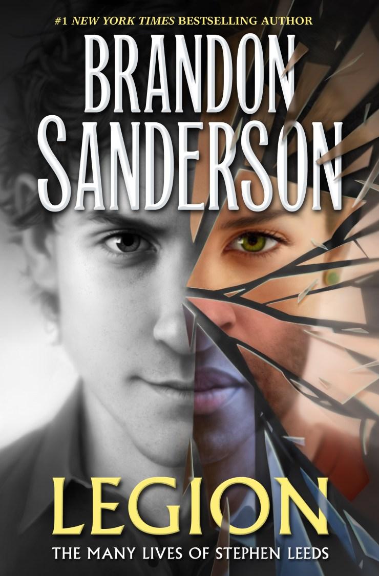 Brandon Sanderson Legion: The Many Lives of Stephen Leeds cover reveal novellas Tor Books