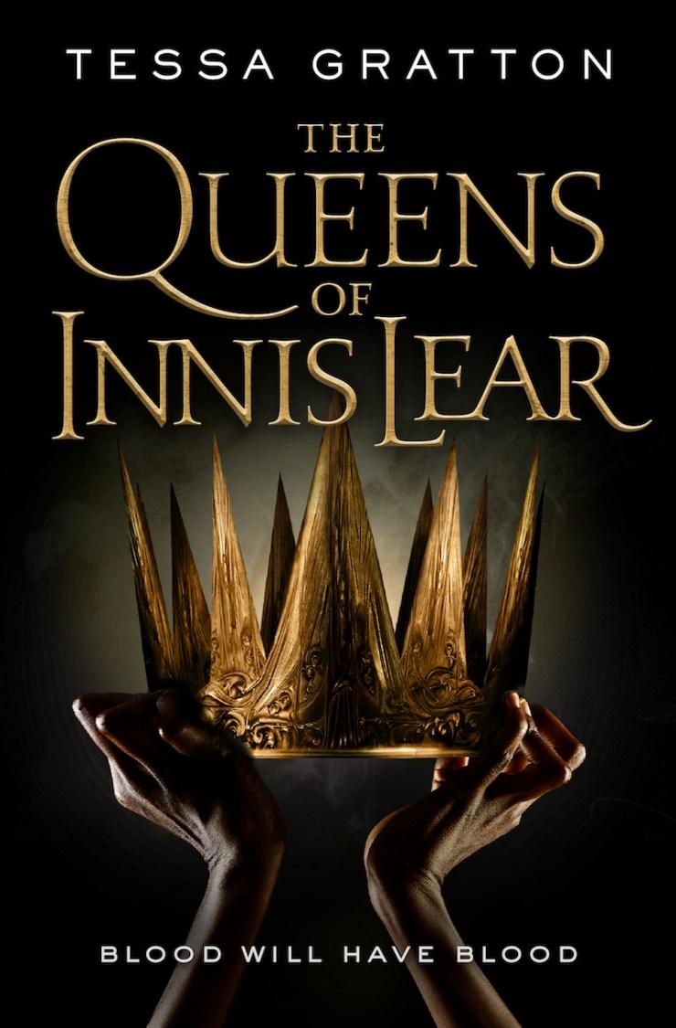 The Queens of Innis Lear Tessa Gratton #FearlessWomen