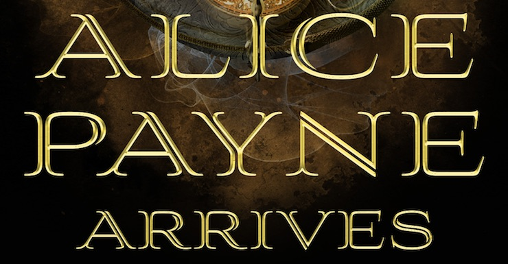 Alice Payne Arrives | Tor com