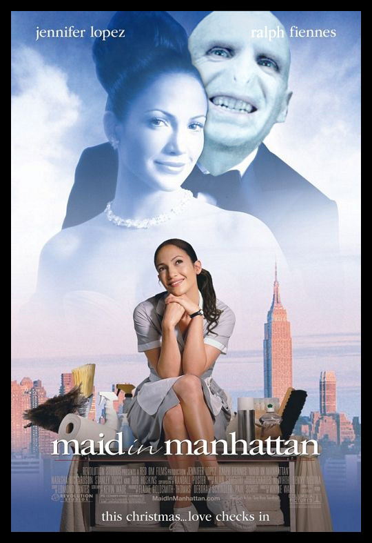 Maid in Manhattan Voldemort