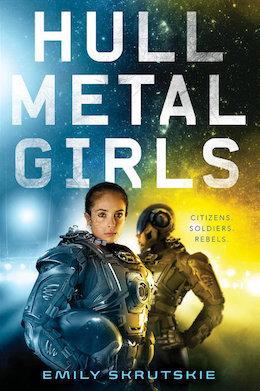 Blog Post Featured Image - Queers! In! SPAAAAAACE!!! Emily Skrutskie's Hullmetal Girls