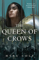 The Queen of Crows Myke Cole