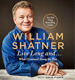 Live Long And ... by William Shatner