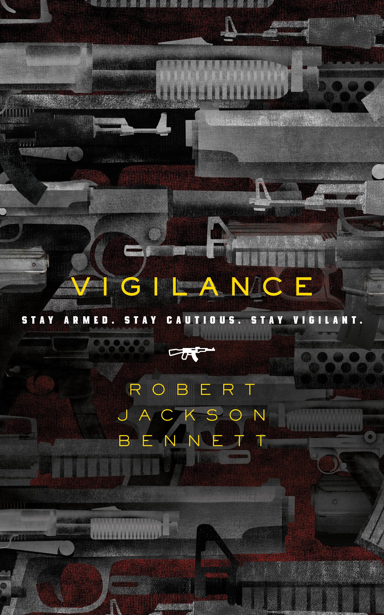 Vigilance Robert Jackson Bennett