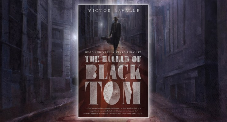 The Ballad of Black Tom Victor LaValle
