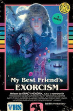 My Best Friend's Exorcism adaptation Grady Hendrix