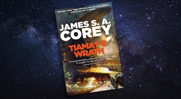 Message in a Bottle: Tiamat's Wrath by James S. A. Corey