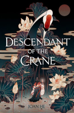 A Revolution Founded on Lies: Joan He's Descendant of the Crane