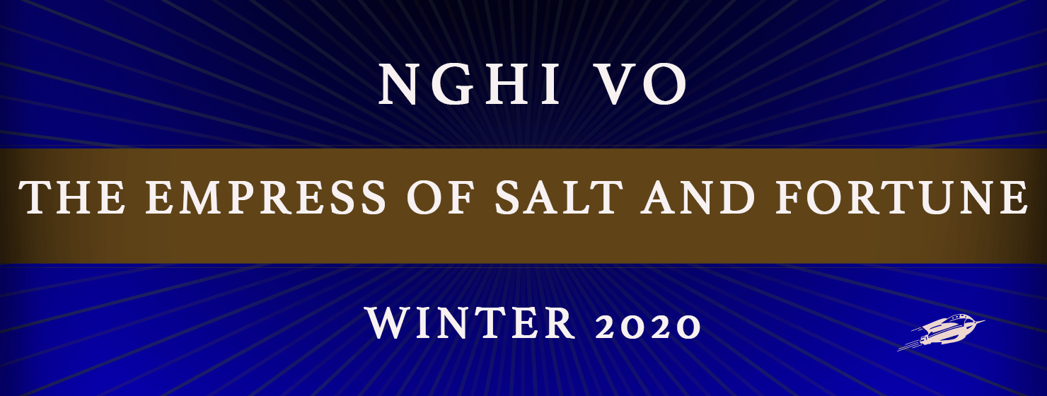 Announcing Nghi Vo's Debut Novella The Empress of Salt and Fortune