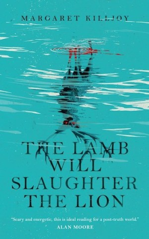 The Lamb Will Slaughter the Lion cover, Margaret Killjoy