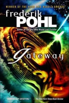 Frederik Pohl's Masterpiece: Gateway