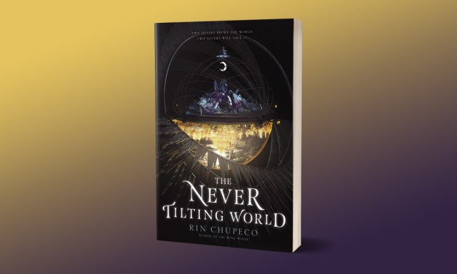 The Goddesses Are the Future: The Never Tilting World by Rin Chupeco
