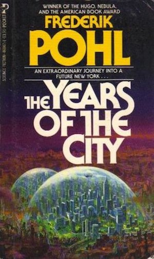 Book Cover: The Years of the City by Frederik Pohl