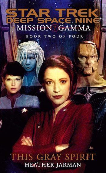 Star Trek: Deep Space Nine Reread — Mission Gamma, Book Two: This Gray Spirit