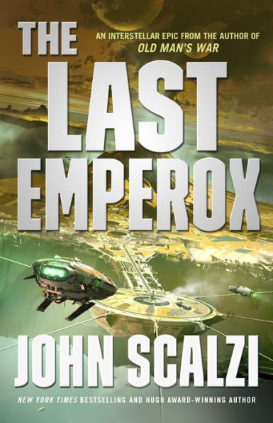Book cover: The Last Emperox by John Scalzi