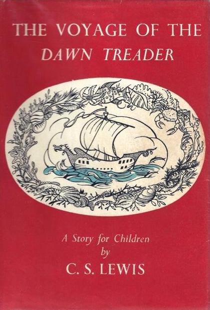 The World Beyond Narnia: The Voyage of the Dawn Treader