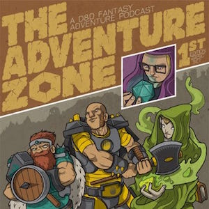 The Adventure Zone McElroy brothers long-running fiction podcasts live play D&D