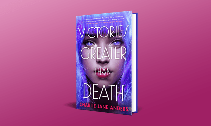Blog Post Featured Image - Read an Excerpt From Charlie Jane Anders' Victories Greater Than Death