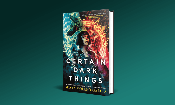 Blog Post Featured Image - Read the First Two Chapters From Silvia Moreno-Garcia's Certain Dark Things