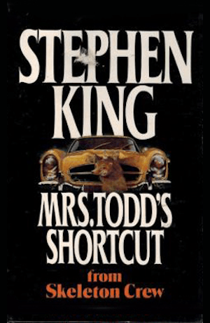 """Blog Post Featured Image - What Women Want: Stephen King's """"Mrs. Todd's Shortcut"""""""