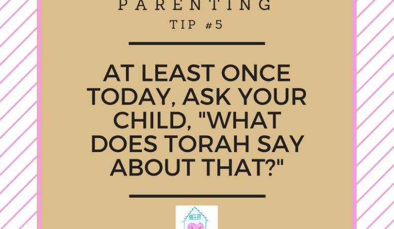 30 days of Torah parenting ~ Day 5