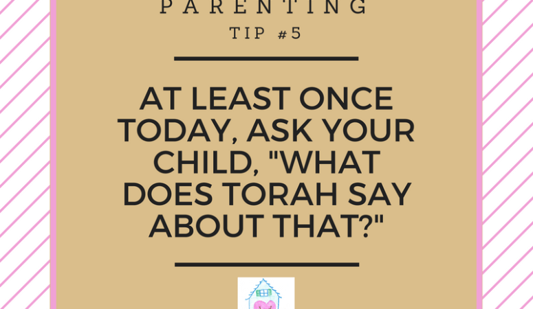 30 days of Torah parenting ~ Day 5