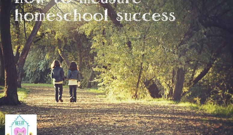 How do we measure homeschool success?