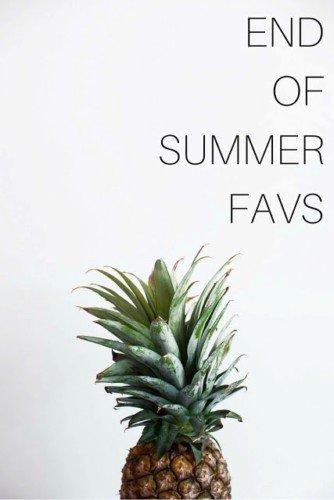 End Of Summer Favorites